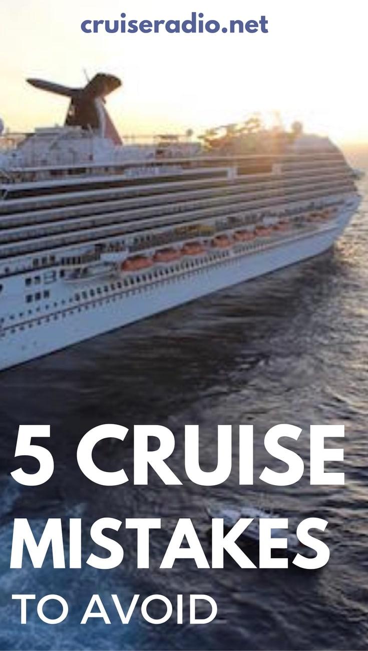 5 Cruise Mistakes to Avoid