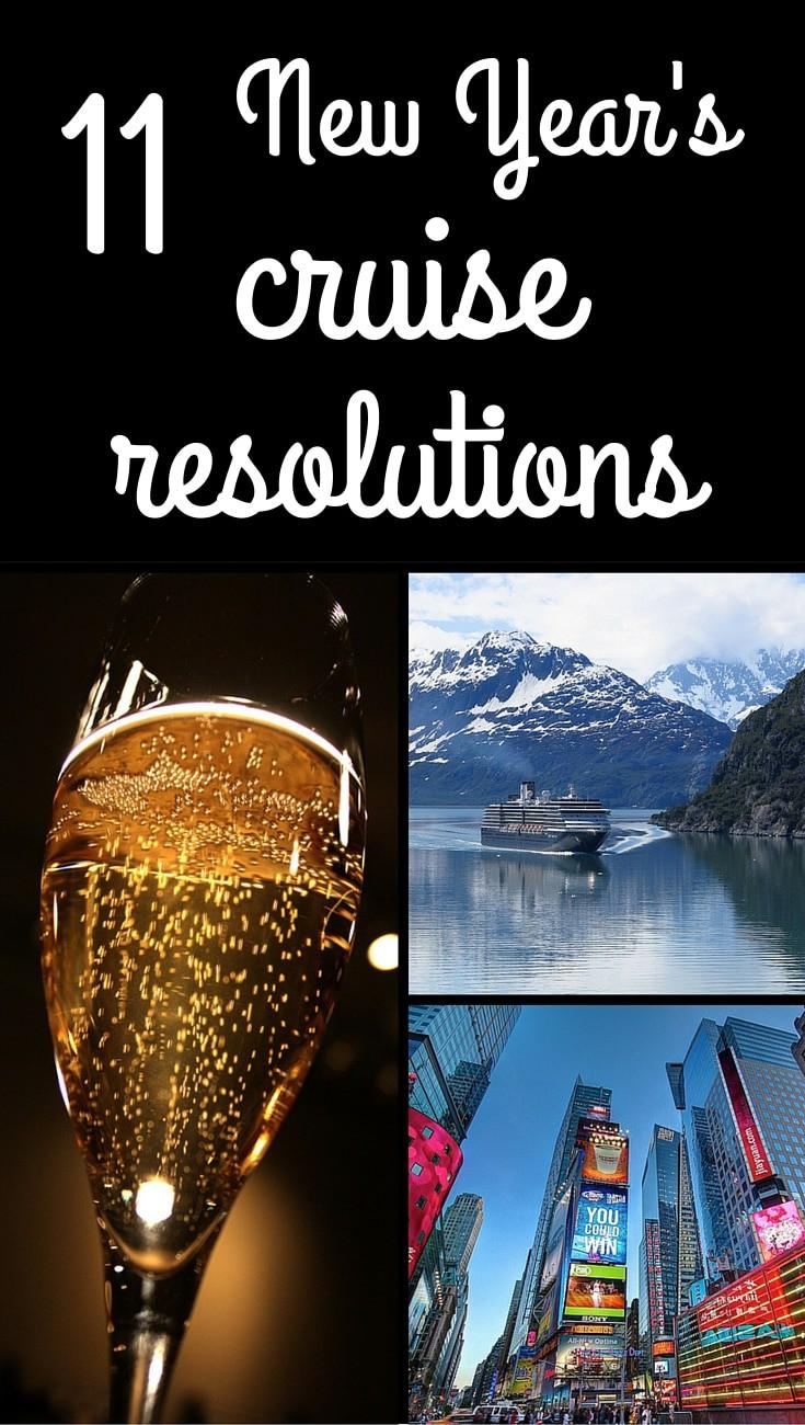 11 #NewYears #Cruise resolutions #2016 #cruising #travel #newyearsresolutions #resolutions #vacation #cruise