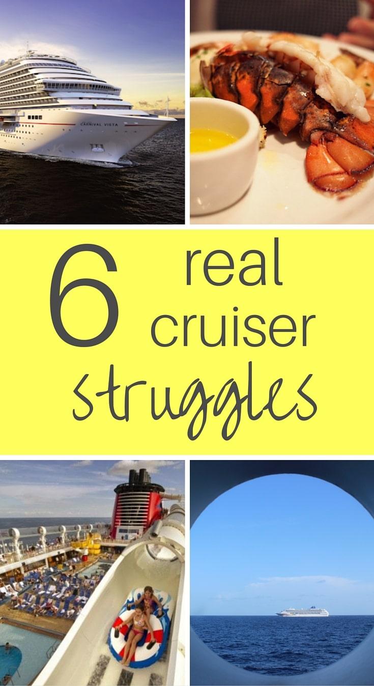 6 real struggles a cruiser faces #cruiser #cruises #cruising #thestruggle #struggles #travel #cruiseship #vacation #traveltips #porthole #carnival #disney #royalcaribbean #norwegian #lobster #food #traveling #traveler #wanderlust