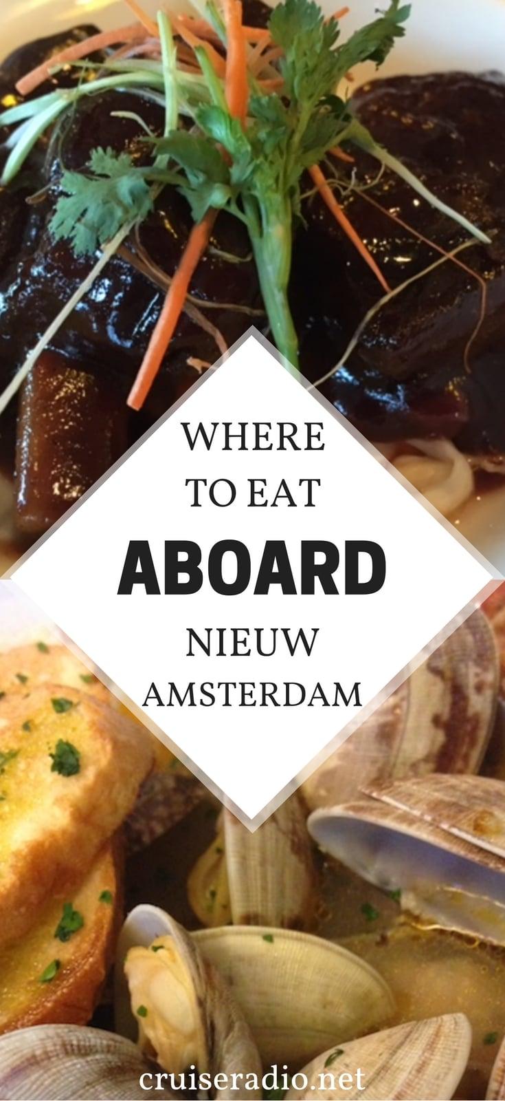 #hollandamerica #nieuwamsterdam #cruise #ship #nautical #food #restaurant #vacation #travel #cruiseline