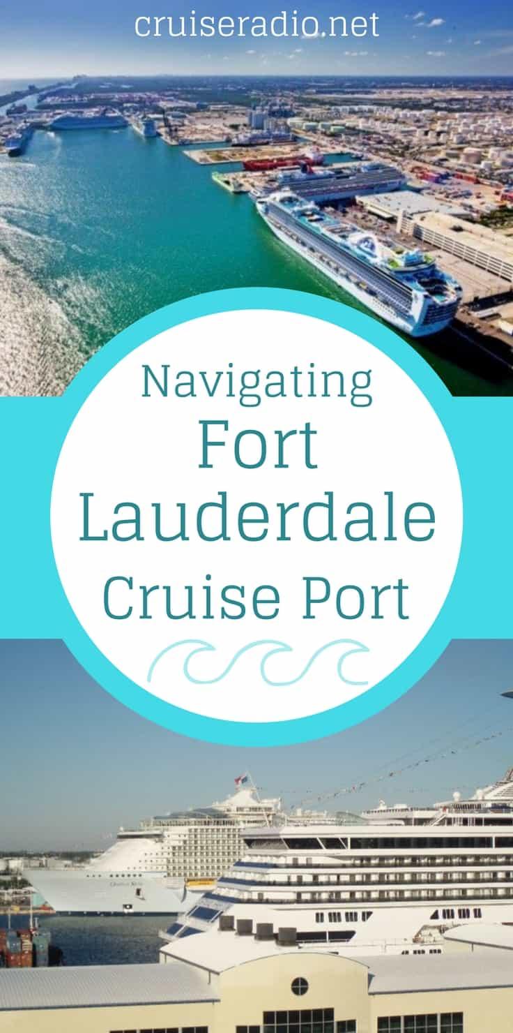 Navigating Fort Lauderdale Cruise Port (Port Everglades