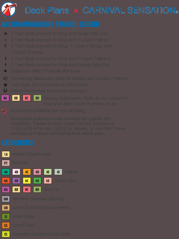 Carnival Sensation Deck Plans on carnival legend deck map, pride of america deck map, carnival sunshine deck map, island princess deck map, carnival pride deck plan, norwegian sky deck map, carnival liberty deck map, carnival vista deck map, ruby princess deck map, disney dream deck map, carnival miracle deck map, disney magic deck map, carnival cruise room map, carnival inspiration deck map, carnival miracle deck plan, carnival victory deck map, carnival ecstasy deck map, oosterdam deck map,