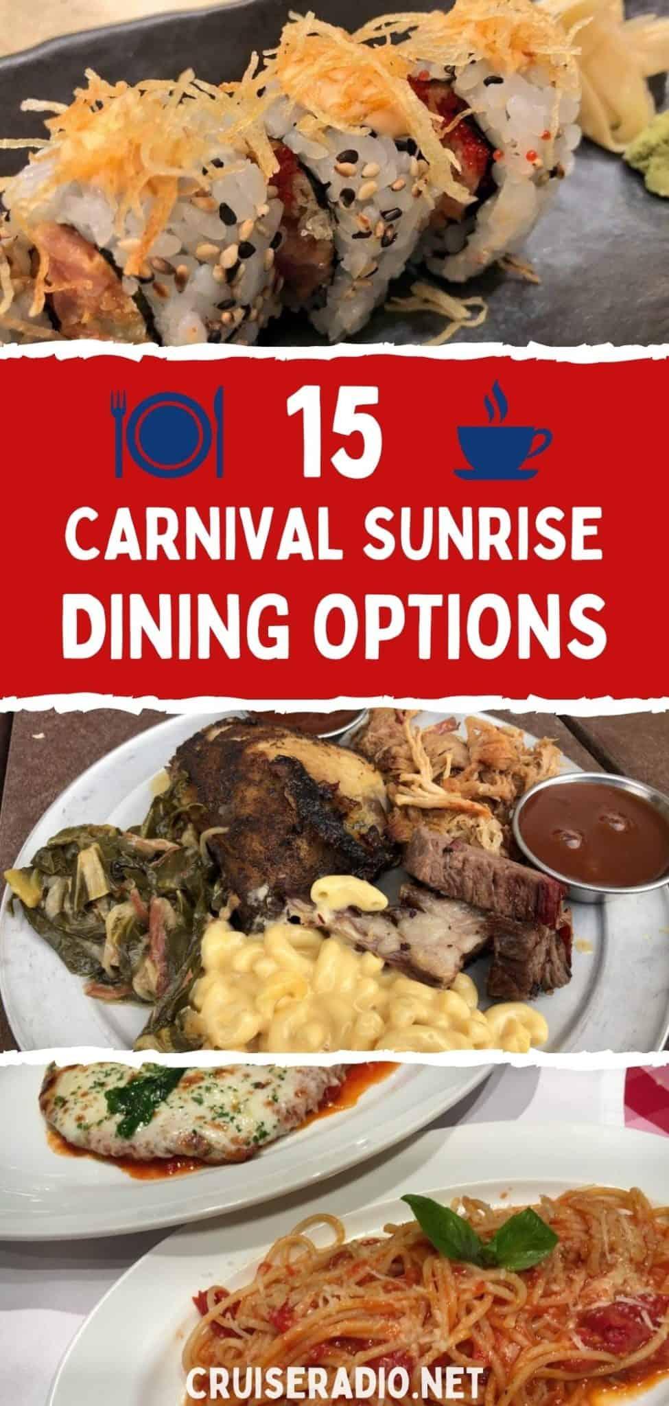 15 carnival sunrise dining options