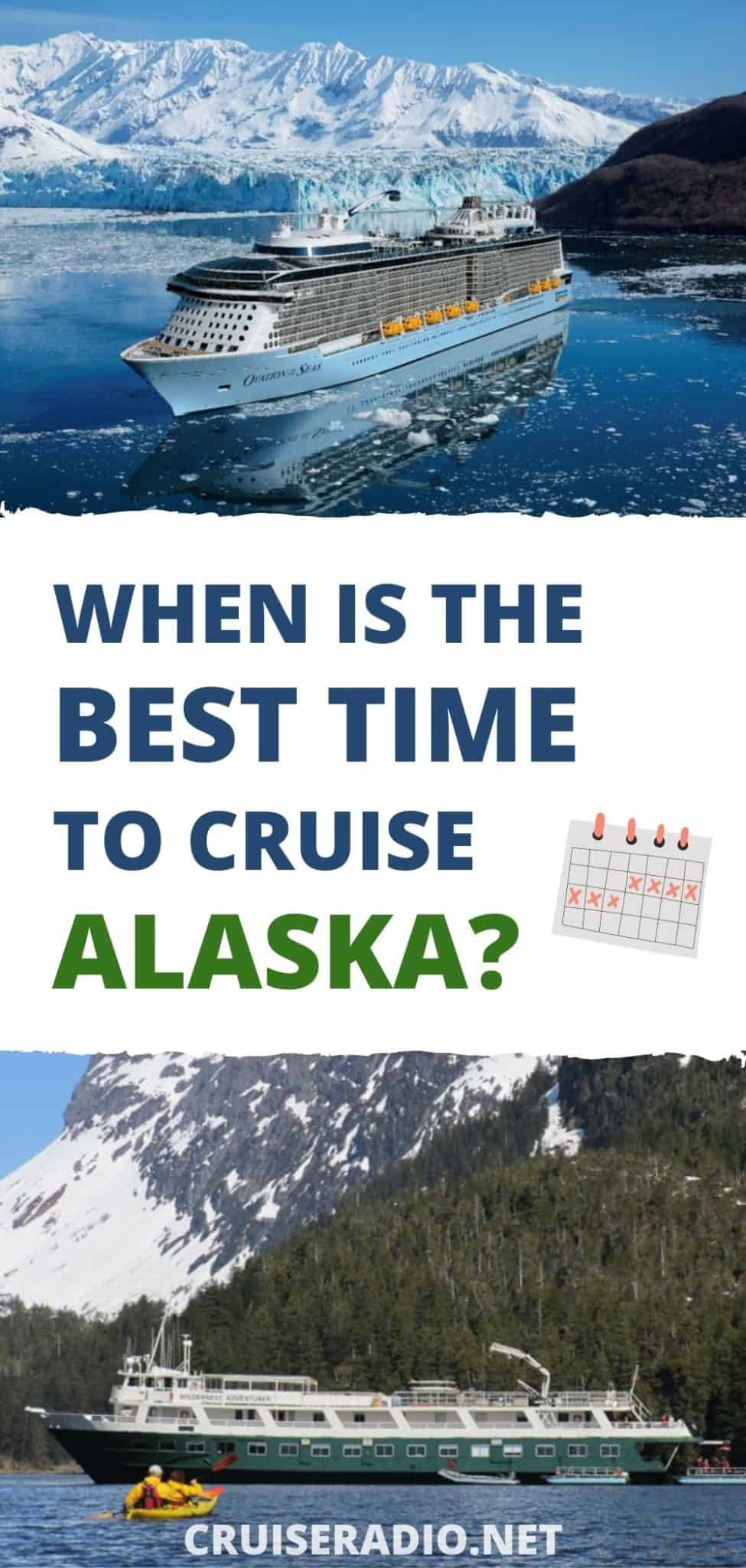 the best time to cruise alaska pinterest image