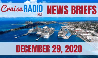 Cruise News Briefs — December 29, 2020