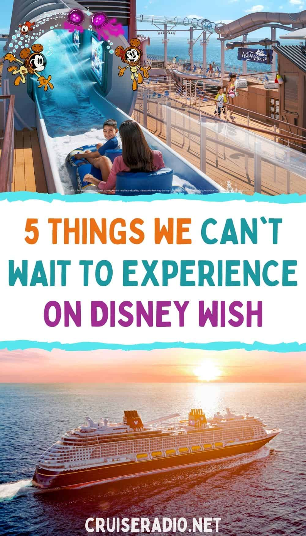 5 things we can't wait to experience on disney wish cruise ship