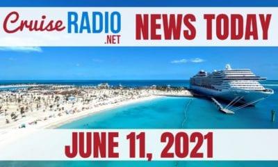 cruise radio news today june 11 2021