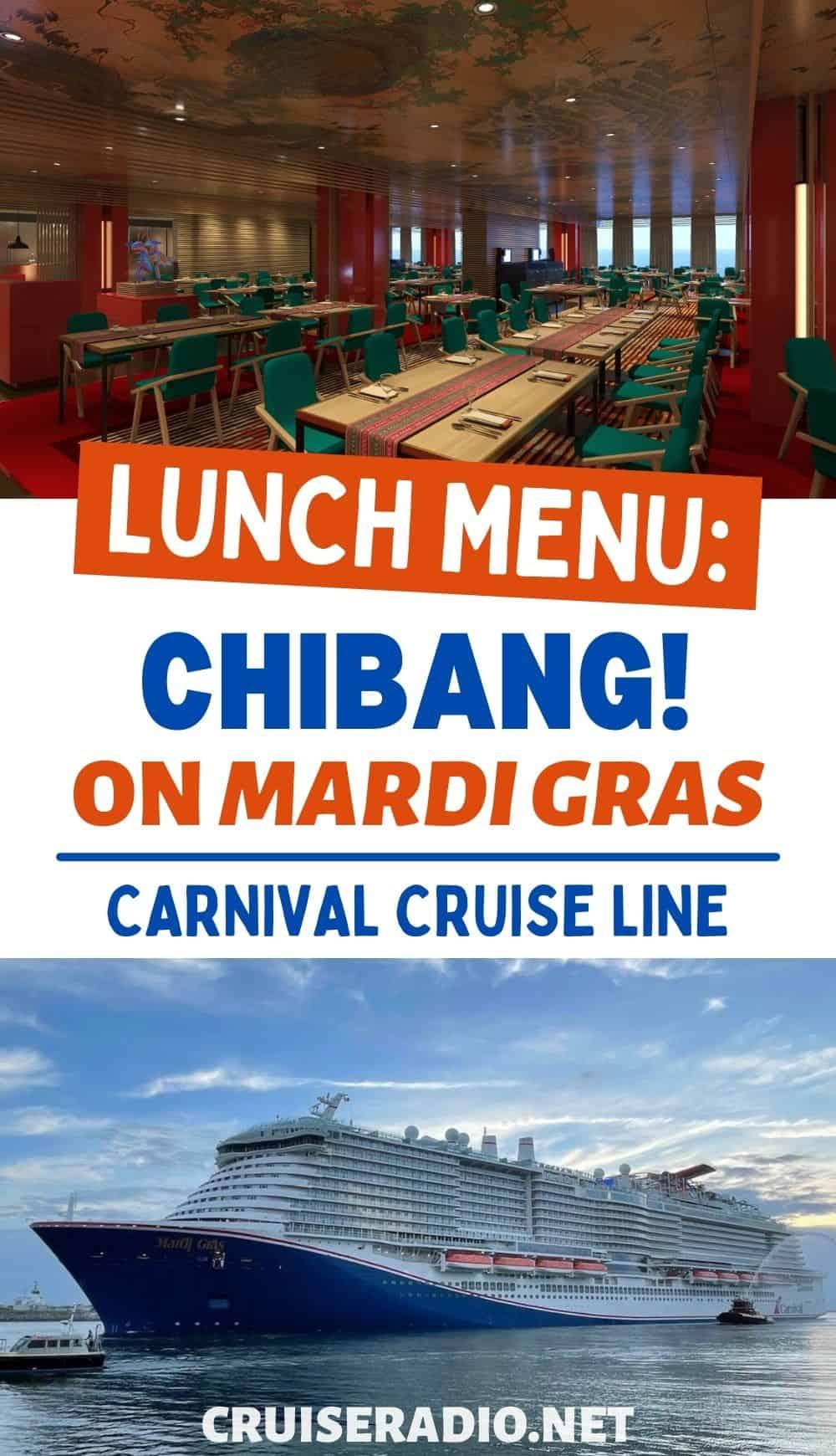 chibang lunch menu carnival cruise