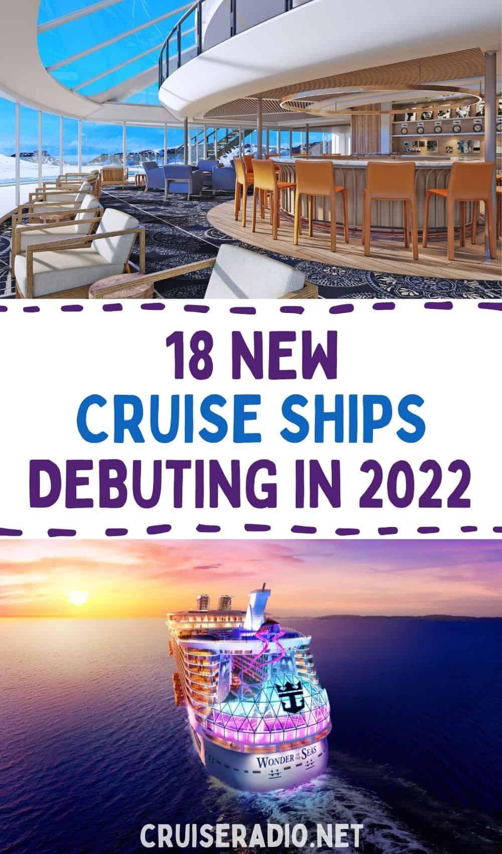 18 new cruise ships debuting in 2022