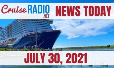 cruise radio news today july 30