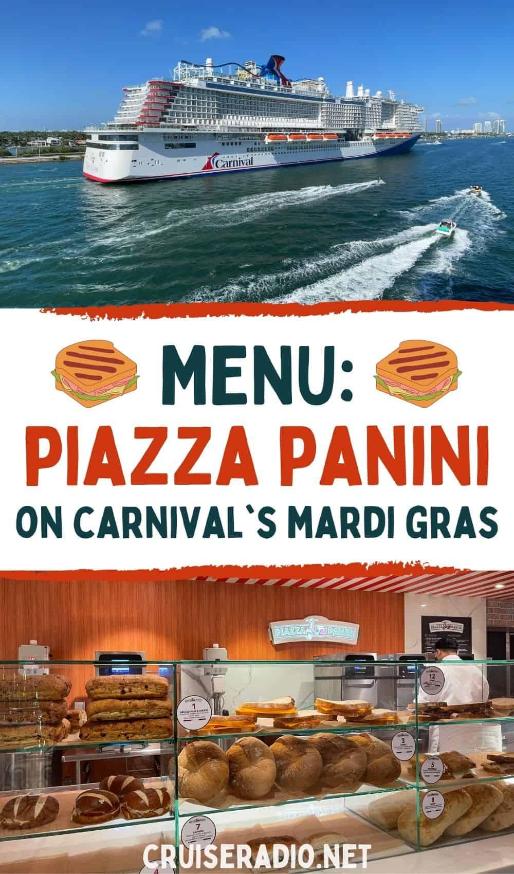 menu: piazza panini on carnival cruise line mardi gras