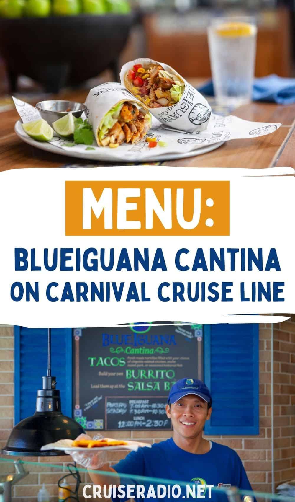 menu: blue iguana cantina carnival cruise line