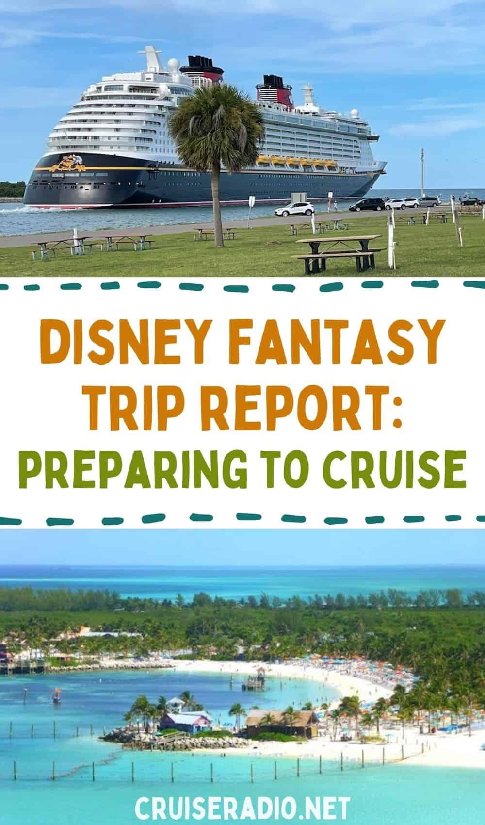 disney fantasy trip report: preparing to cruise