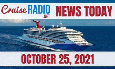 cruise radio news today october 25 2021
