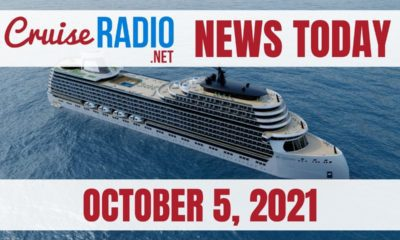 cruise news today october 5 2021