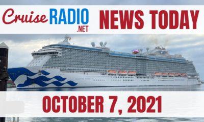 cruise radio news today october 7 2021